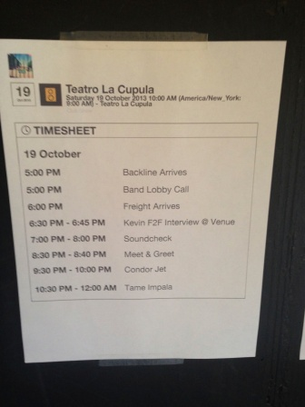 Set times. Surprisingly punctual given Latin American non-chalantness.
